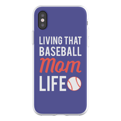 Living That Baseball Mom Life Phone Flexi-Case