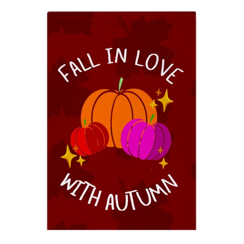 Fall In Love With Autumn Garden Flag
