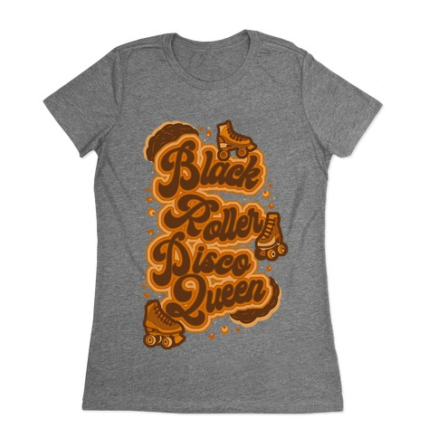 Black Roller Disco Queen Brown Womens T-Shirt