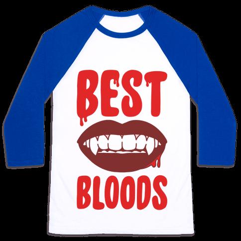 Best Bloods Pairs Shirt Baseball Tee
