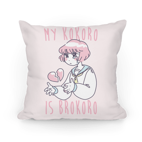 My Kokoro is Brokoro Pillow