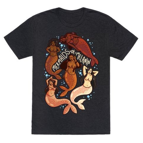 Mermaids of Melanin T-Shirt