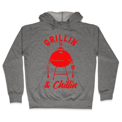 Grillin & Chillin Hooded Sweatshirt
