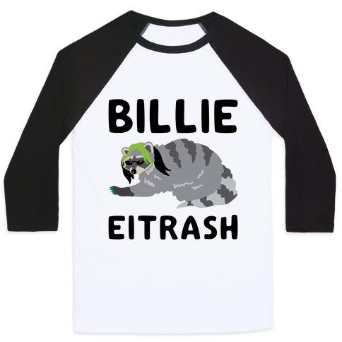 Billie Eitrash Parody Baseball Tee