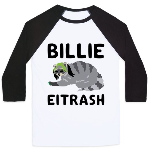 Billie Eitrash Parody Baseball Tee