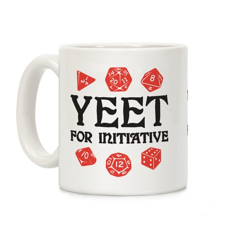 Yeet For Initiative Coffee Mug
