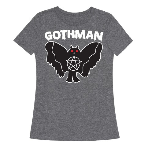 Gothman Goth Mothman Womens T-Shirt