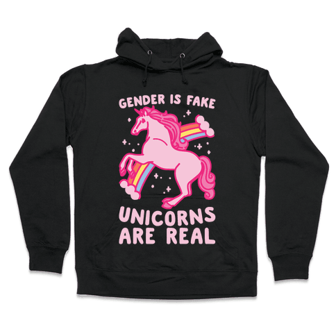 Gender Is Fake Unicorns Are Real White Print Hooded Sweatshirt