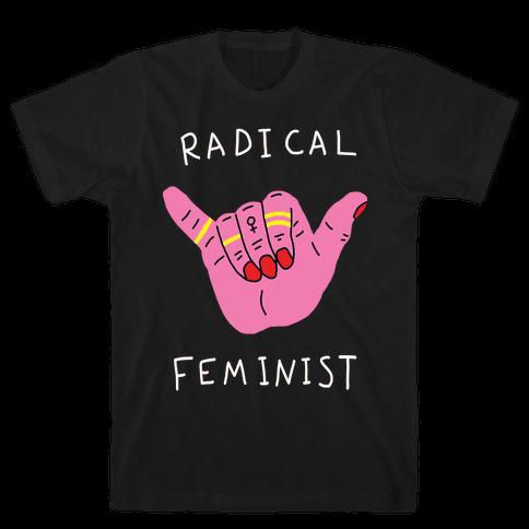 Radical Feminist Mens T-Shirt