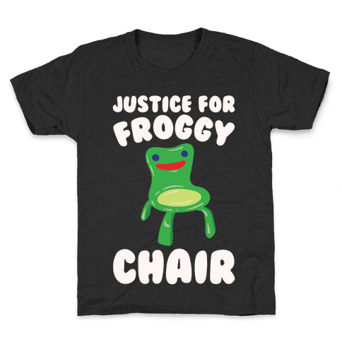 Justice For Froggy Chair Parody White Print Kids T-Shirt