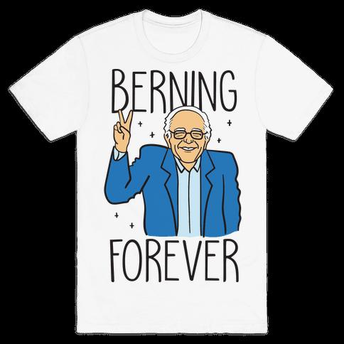 Berning Forever Mens T-Shirt