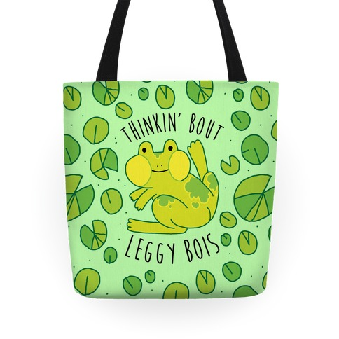 Thinkin' Bout Leggy Bois Tote