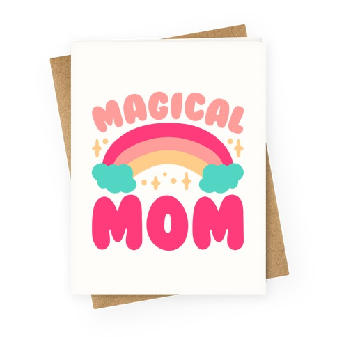 Magical Mom Greeting Card