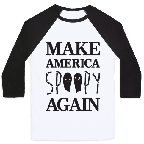 Make America Spoopy Again Baseball Tee