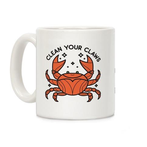 Clean Your Claws Crab Coffee Mug