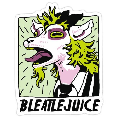 Bleatlejuice Die Cut Sticker
