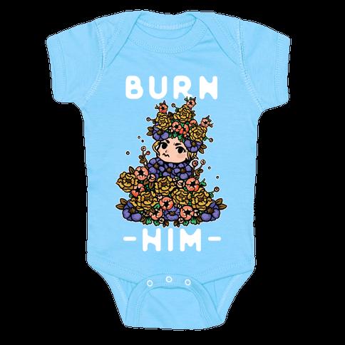 Burn Him May Queen Baby One-Piece