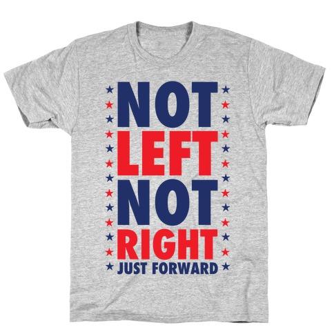 Not Left Not Right Mens T-Shirt