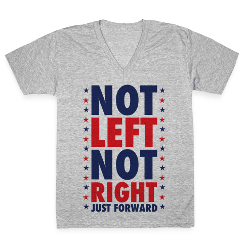 Not Left Not Right V-Neck Tee Shirt