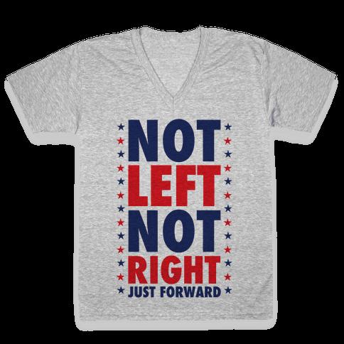 Not Left Not Right V-Neck Tee Shirt