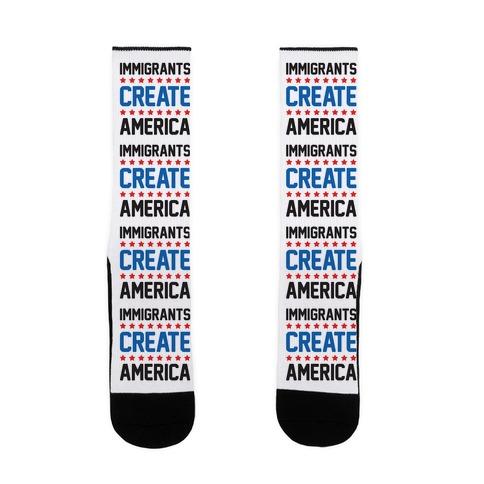 Immigrants Create America Sock