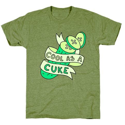 Cool As A Cuke T-Shirt