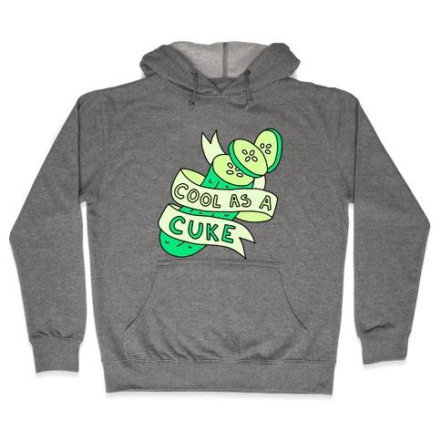Cool As A Cuke Hooded Sweatshirt