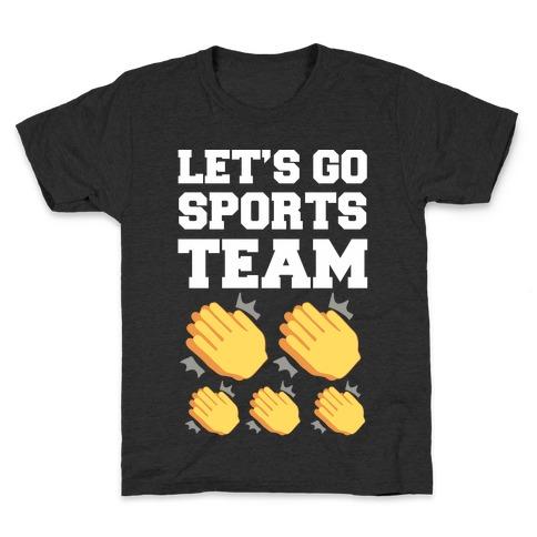 Let's Go, Sports Team (Clap x5) Kids T-Shirt