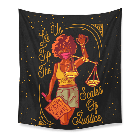 Let Us Tip The Scales of Justice Themis Tapestry