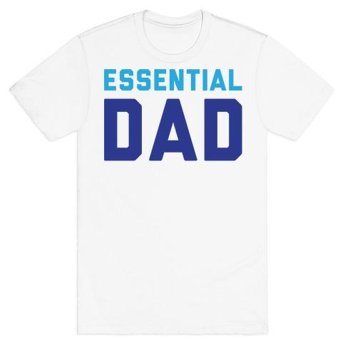 Essential Dad Mens/Unisex T-Shirt