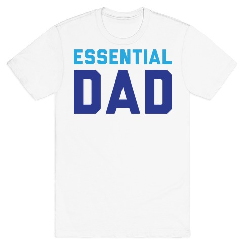 Essential Dad T-Shirt