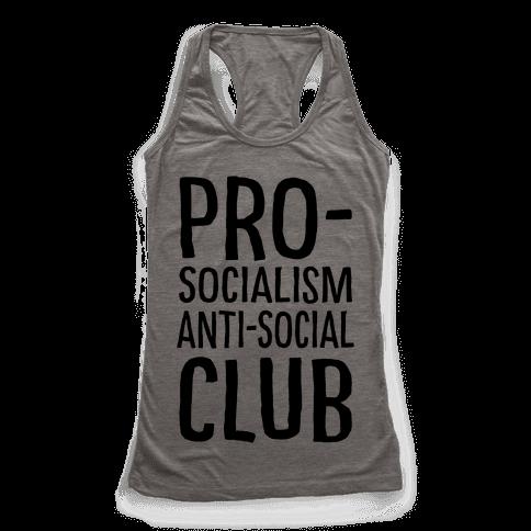 Pro-Socialism Anti-Social Club Racerback Tank Top