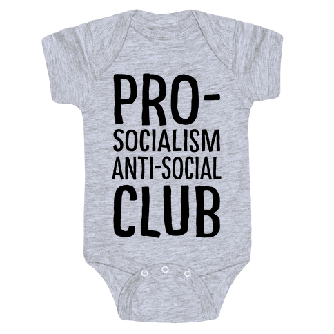 Pro-Socialism Anti-Social Club Baby Onesy