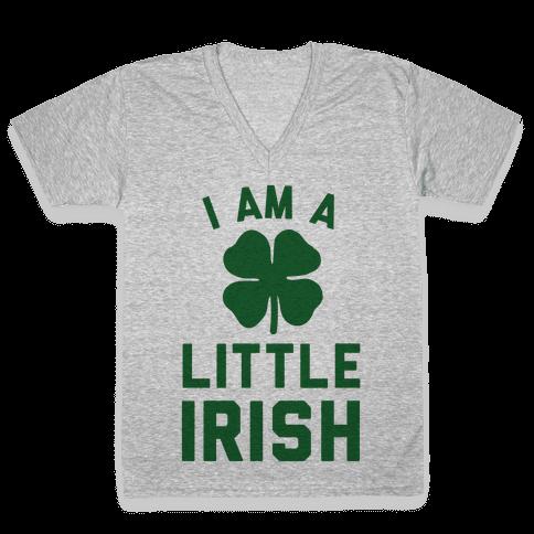 I Am A Little Irish V-Neck Tee Shirt