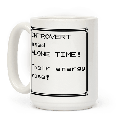 Introvert Used Alone Time Coffee Mug