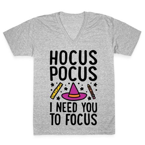 Hocus Pocus I Need You To Focus V-Neck Tee Shirt