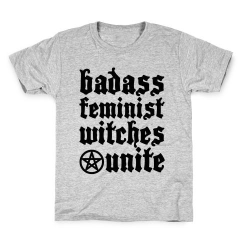 Badass Feminist Witches Unite Kids T-Shirt