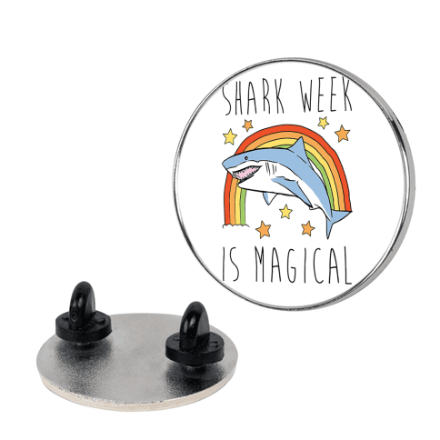 Shark Week Is Magical Parody pin