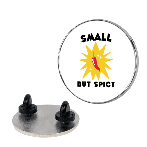 Small but Spicy Pin