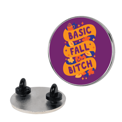 Basic Fall Bitch pin