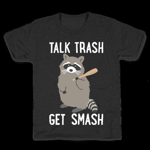 Talk Trash Get Smash Raccoon Kids T-Shirt