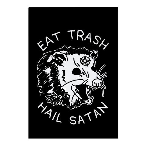 Eat Trash Hail Satan Possum Garden Flag