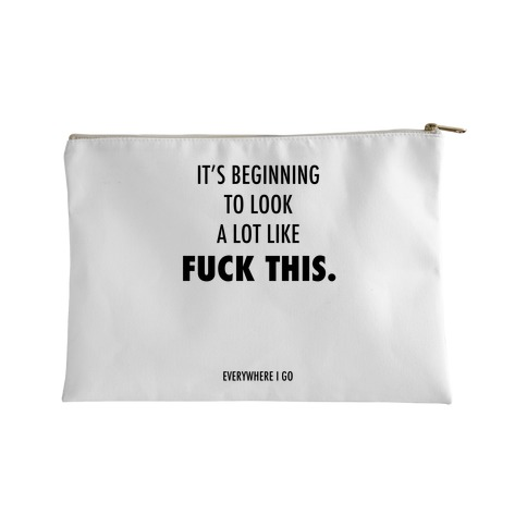 It's Beginning to Look a Lot Like F*** This Accessory Bag