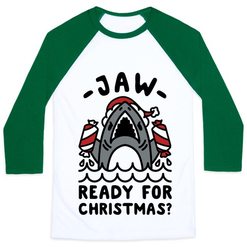 Jaw Ready For Christmas? Santa Shark Baseball Tee