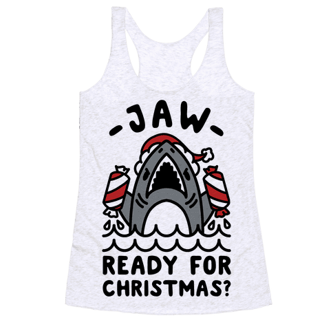 Jaw Ready For Christmas? Santa Shark Racerback Tank Top