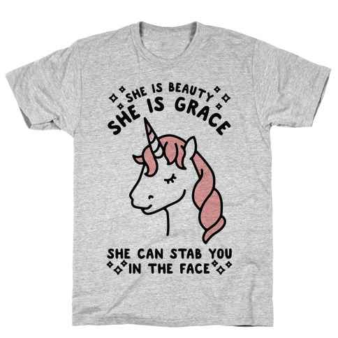 She Is Beauty She Is Grace She Can Stab You In The Face T-Shirt