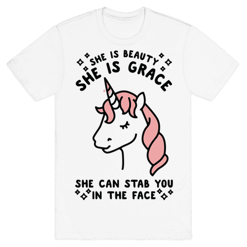 She Is Beauty She Is Grace She Can Stab You In The Face Mens T-Shirt