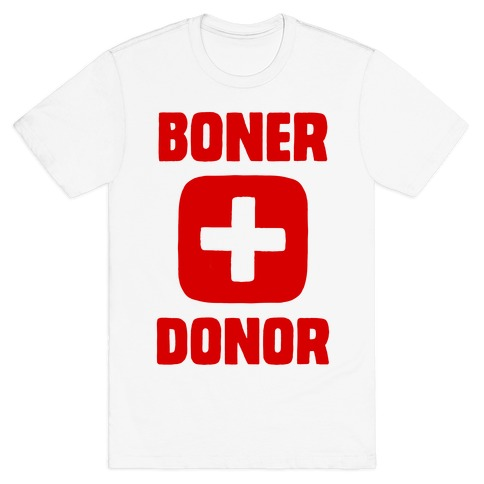 Boner Donor T-Shirt