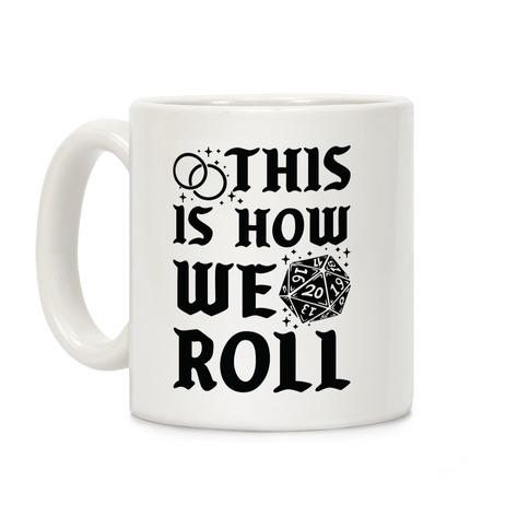 This is How We Roll Groom D20 Coffee Mug