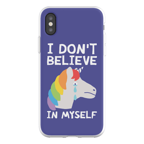 I Don't Believe In Myself Unicorn Phone Flexi-Case